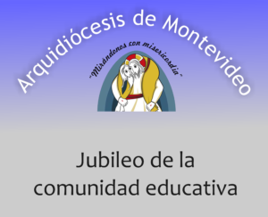 Jubileo de la comunidad educativa